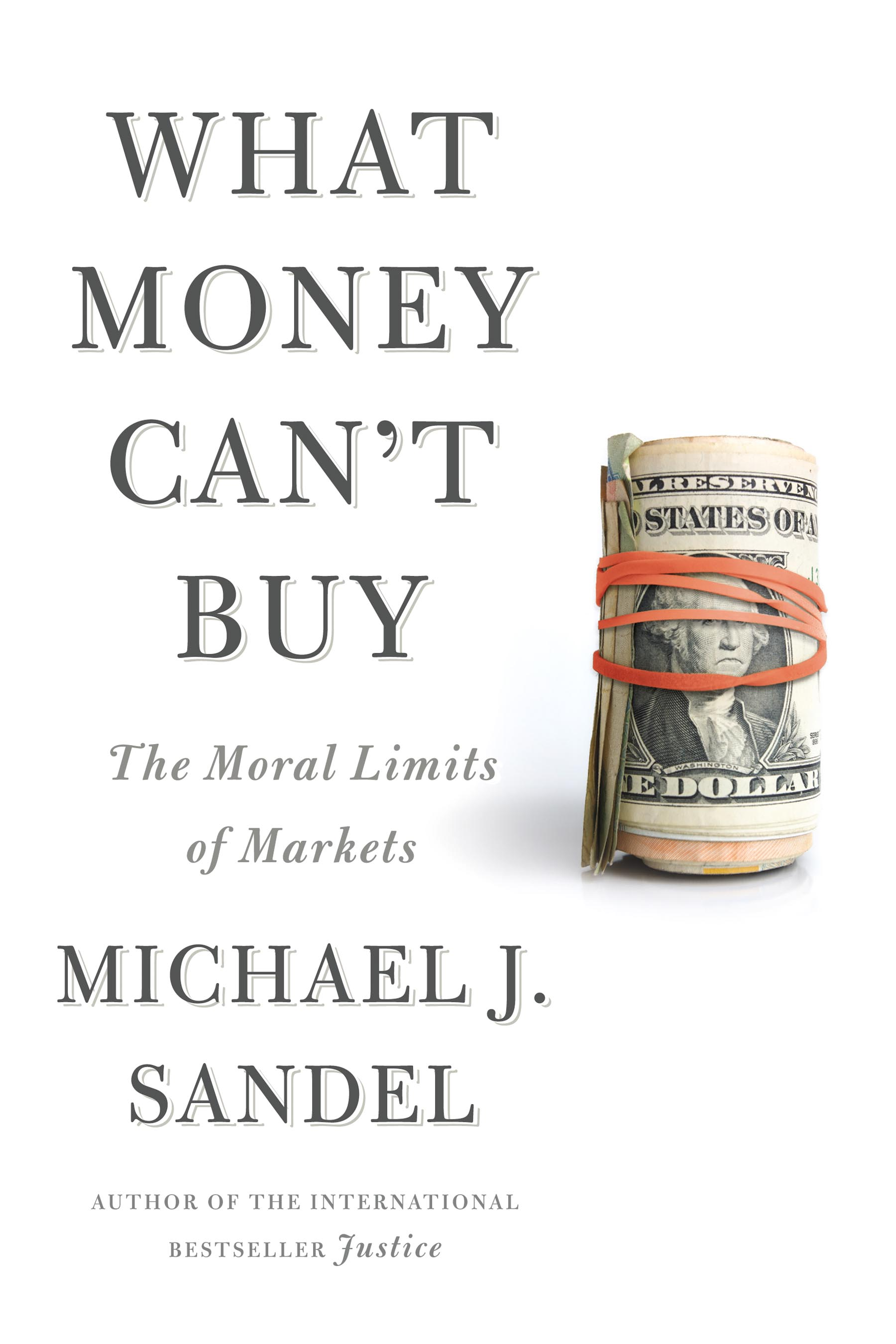 what money can t buy the moral limits of markets by michael j what